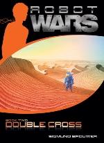 Double Cross (Robot Wars #2)