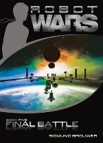 Final Battle (Robot Wars #5)