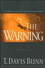 The Warning (Reluctant Prophet #1)