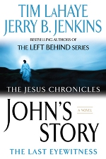 John's Story: The Last Eyewitness (The Jesus Chronicles #1)