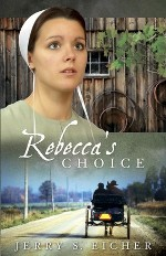 Rebecca's Choice (Adams County Trilogy #3)