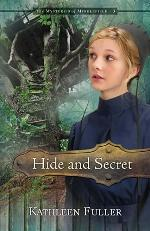 Hide and Secret (Mysteries of Middlefield #3)