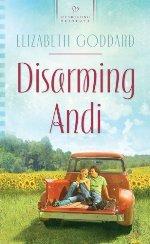 Disarming Andi (Heartsong Presents)