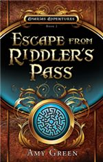Escape from Riddler's Pass (The Amarias Adventures #2)