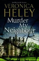 Murder My Neighbour (Ellie Quicke Mysteries #12)