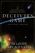 Deceiver's Game: The Destroyer Is Unleashed (Left Behind Collectors Ed. #2)