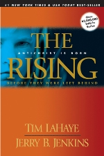 The Rising: Antichrist Is Born (Before They Were Left Behind #1)