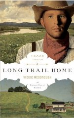 The Long Trail Home (Texas Trails #3)