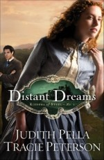 Distant Dreams (Ribbons of Steel #1)