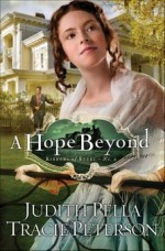 A Hope Beyond (Ribbons of Steel #2)
