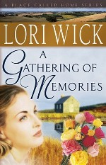 A Gathering of Memories (A Place Called Home Series #4)