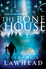 The Bone House (Bright Empires #2)