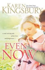 Even Now (Lost Love #1)