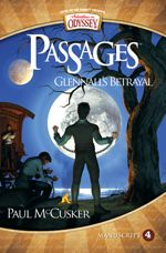 Glennall's Betrayal (Adventures in Odyssey Passages #4)