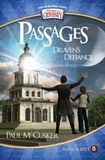 Draven's Defiance (Adventures in Odyssey Passages #5)