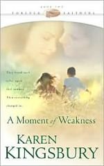 A Moment of Weakness (Forever Faithful #2)