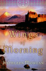 Wings of Morning (These Highland Hills #2)