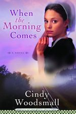 When The Morning Comes (Sisters of the Quilt #2)