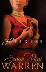 Heiress (Daughters of Fortune #1)