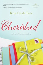 Cherished: A Novel of Unconditional Love (Women of Faith Fiction)