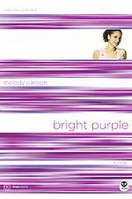 Bright Purple: Color Me Confused (TrueColors #10)
