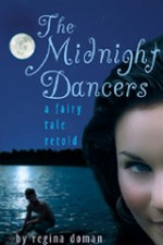 The Midnight Dancers: A Fairy Tale Retold (#4)