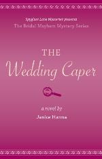 The Wedding Caper (The Bridal Mayhem Mysteries #1)