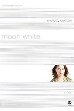 Moon White: Color Me Enchanted (TrueColors #11)