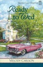 Ready to Wed (Tales from Grace Chapel Inn #4)