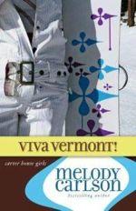 Viva Vermont! (Carter House Girls #4)