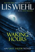 Waking Hours (East Salem Trilogy #1)