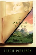 To Dream Anew (Heirs of Montana Book 3)