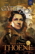 The Gates of Zion (Zion Chronicles Book One)