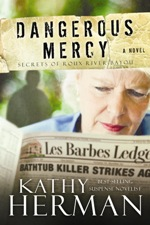 Dangerous Mercy (Secrets of Roux River Bayou #2)