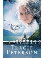 Morning's Refrain (Song of Alaska #2)