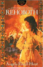 Rehoboth (Keepers of the Ring Book Four)