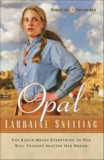 Opal (Dakotah Treasures #3)