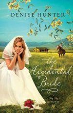 The Accidental Bride (Big Sky Romance #2)