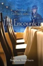 The Encounter (Sometimes God Has to Intervene)