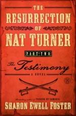 The Resurrection of Nat Turner, Part 2: The Testimony
