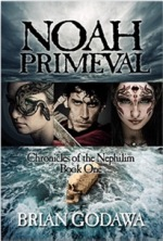 Noah Primeval (Chronicles of the Nephilim #1)