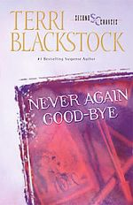 Never Again Good-Bye (Second Chances Book One)