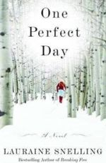 One Perfect Day: A Novel
