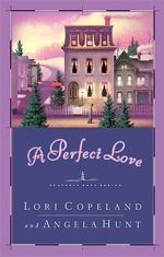 A Perfect Love (Heavenly Daze #4)