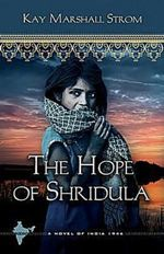 The Hope of Shridula (Blessings in India #2)