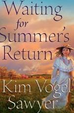 Waiting for Summer's Return (Waiting for Summer's Return Book One)