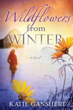 Wildflowers from Winter: A Novel