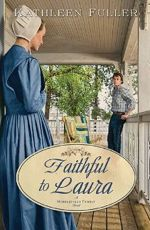 Faithful to Laura (A Middlefield Family Novel)