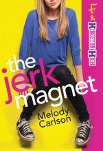 The Jerk Magnet (Life at Kingston High)