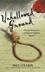 Unhallowed Ground: The Fourth Chronicle of Hugh de Singleton, Surgeon